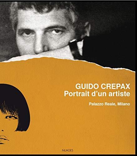 Guido Crepax, portrait d'un artiste: Palazzo Reale,Milano