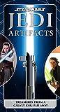 Star Wars: Jedi Artifacts: Treasures from a Galaxy Far, Far Away (Star Wars for Kids, Star Wars Gifts, High Republic)