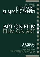 Art on Film/Film on Art, Film/Art: Subject and Expert