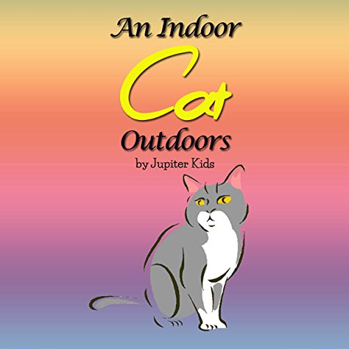 An Indoor Cat Outdoors audiobook cover art