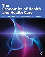 Economics of Health and Health Care, The