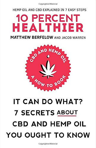 10{d5a703ba812d6bd7c341e878233f3a740b6c4b018abf000819e0f4b9c341a6bf} Healthier: It Can Do What? 7 Secrets About CBD and Hemp Oil You Ought To Know