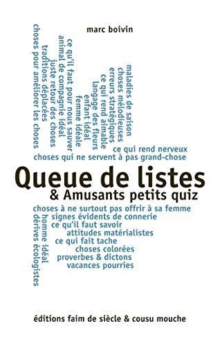 Queue de listes: Cycle des listes (French Edition)