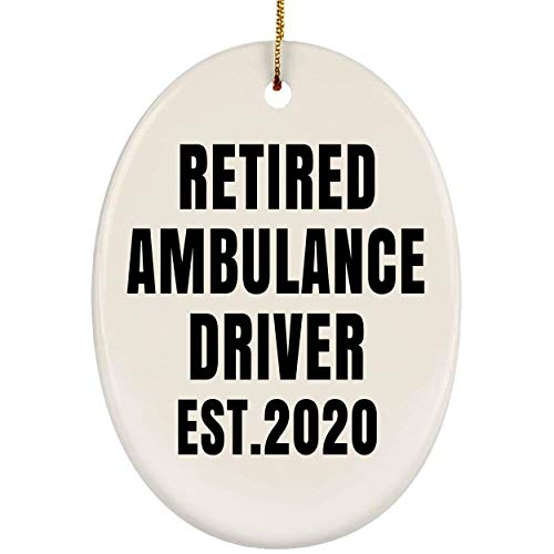 Lovesout Funny Saying Retired Ambulance Driver Est 2020 Ceramic Oval Ornament