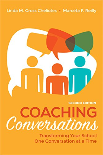 Compare Textbook Prices for Coaching Conversations: Transforming Your School One Conversation at a Time Second Edition ISBN 9781544319711 by Gross Cheliotes, Linda M.,Reilly, Marceta F.
