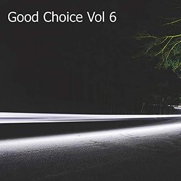 Good Choice, Vol. 6