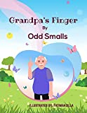 Grandpa's Finger (English Edition)