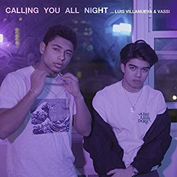 Calling You All Night