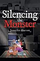 Silencing the Monster