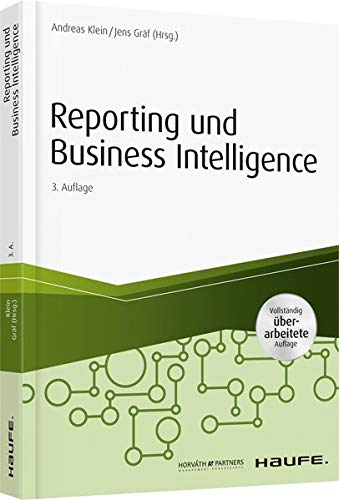Reporting und Business Intelligence (Haufe Fachbuch)