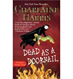 Dead as a Doornail (Sookie Stackhouse Novels) (Hardback) - Common