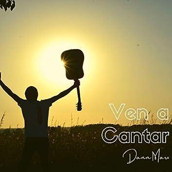 Ven a Cantar