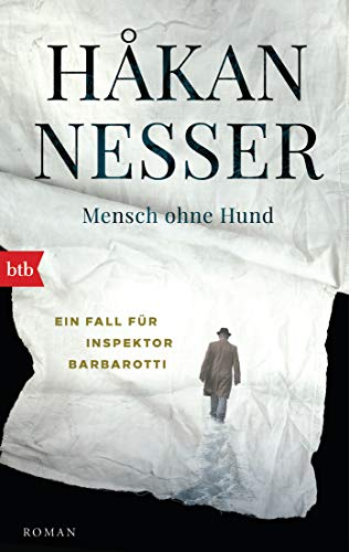 Mensch ohne Hund: Roman (Gunnar Barbarotti 1)