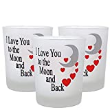 BANBERRY DESIGNS Valentine's Day Decorations - Set of 3 Frosted Glass Votive Candle Holders - I Love You to The Moon and Back - Each Holder Stands Approx. 2.5 Inches