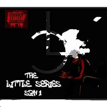 The Little Series (SZN 1)