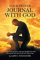 Your Prayer Journal with God