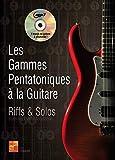 Les gammes pentatoniques à la guitare (1 Livre + 1 CD)