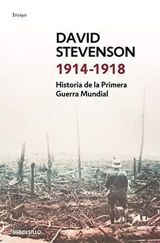 1914-1918: Historia de la Primera Guerra Mundial (Ensayo   Historia)