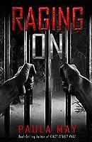 "RAGING ON (The ""Rage"" True Crime Series)"