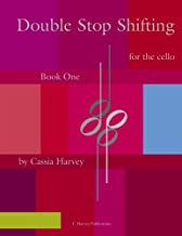 Double Stop Shifting for the Cello, Book One