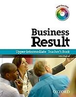 Business Result: Upper-Intermediate: Teacher's Book Pack: Business Result DVD Edition Teacher's Book with Class DVD and Teacher Training DVD