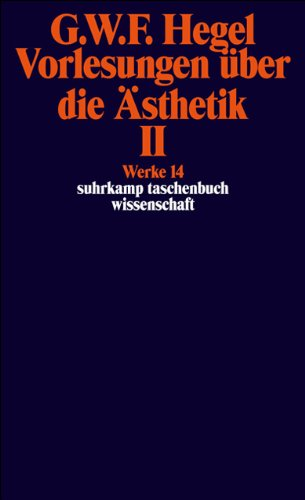 Werke in 20 Bänden mit Registerband: 14: Vorlesungen über die Ästhetik II (suhrkamp taschenbuch wissenschaft)