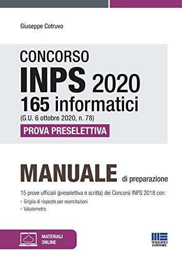 Concorso INPS 165 Informatici 2020 . Manuale di preparazione per la Prova Preselettiva