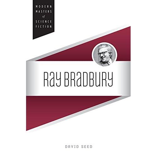Ray Bradbury (Modern Masters of Science Fiction)