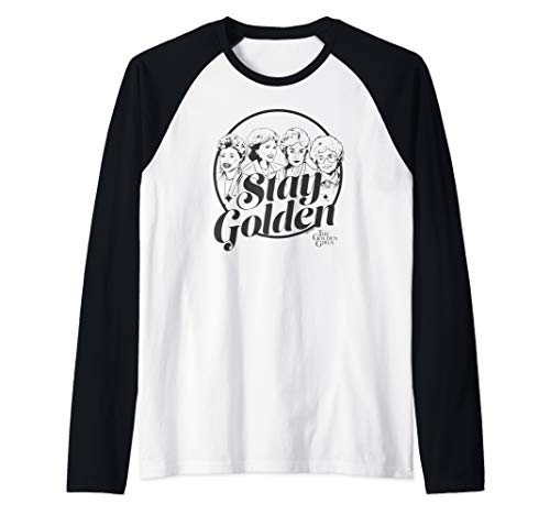 The Golden Girls Stay Golden Raglan Baseball Tee, Men or Women, 7 Colors, S to 2XL