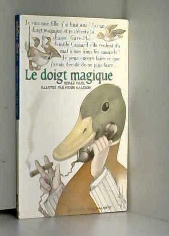 Le doigt magique (FOLIO CADET BLEU) (French Edition)