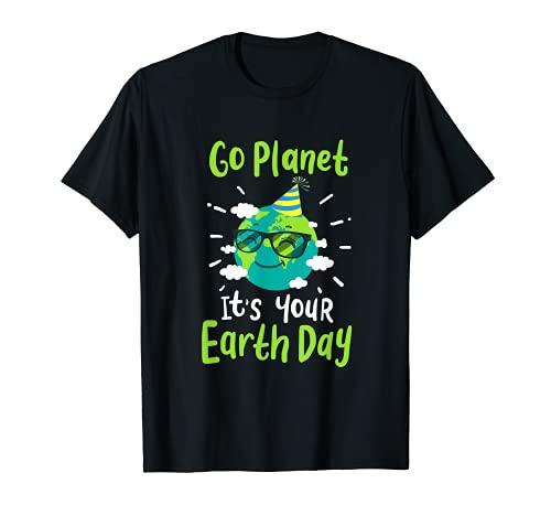 Go Planet It's Your Earth Day Funny Nature Fiesta de cumpleaños Camiseta