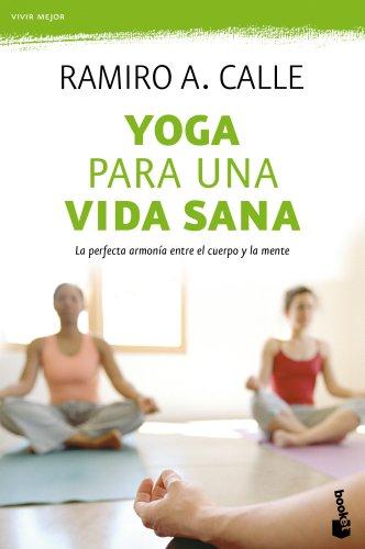 Yoga para una vida sana: 1 (Prácticos)