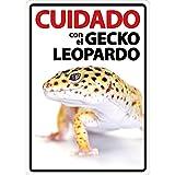 MAGNET & STEEL Señal A5 'Cuidado con el Gecko Leopardo', 14.8 x 21 cm, Varios