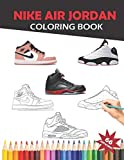 Nike Air Jordan Coloring Book: For creativity and custumizing for kids and adults
