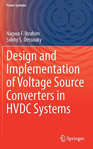 Design and Implementation of Voltage Source Converters in HVDC Systems (Power Systems)