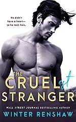 The Cruelest Stranger