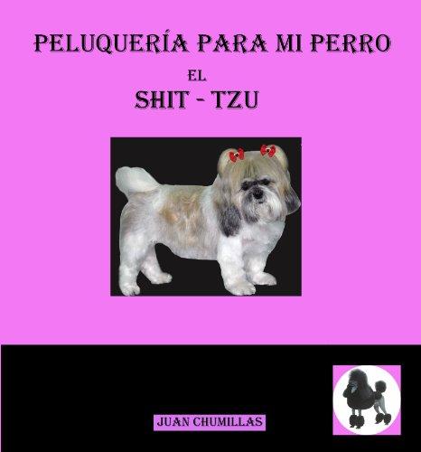 Shit-Tzu (peluquería para mi perro) de [juan chumillas]