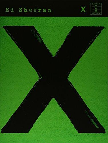 Ed Sheeran: X (TAB Book): Songbook, Tab für Gitarre (Guitar Tab)