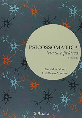 Psicossomática: Teoria e Prática