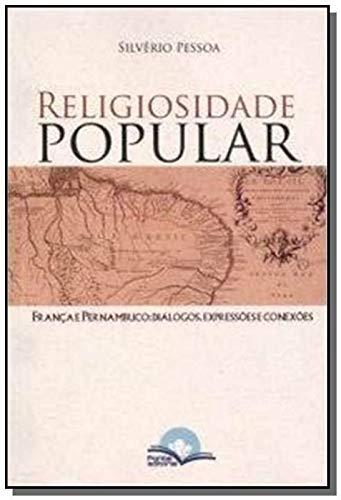 Religiosidade Popular – França e Pernambuco – Diálogos, Expressões e Conexões