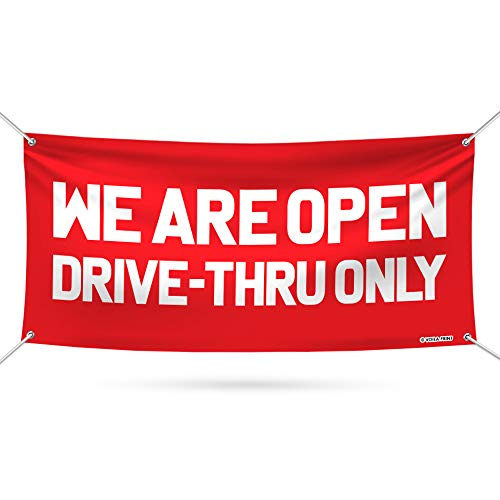"We are Open Drive Thru Only Banner Sign - 13 oz Heavy Duty Drive Thru Only Vinyl Banner with Metal Grommets, A (24"" x 48"")"