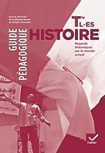 Histoire Tle L, ES éd. 2012 - Guide pédagogique (Histoire Lycée)