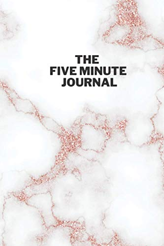 The Five Minute Journal: Happier You in 5 Minutes a Day