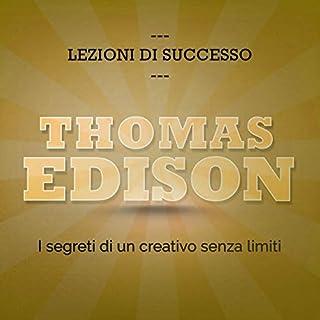 Thomas Edison. I segreti di un creativo senza limiti copertina