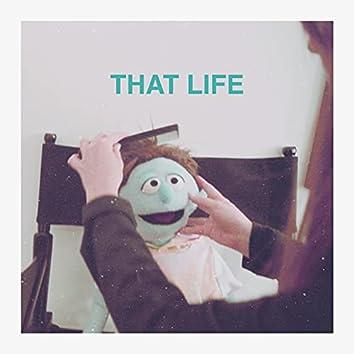 That Life