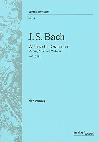 Weihnachtsoratorium BWV 248 - Klavierauszug (EB 13)