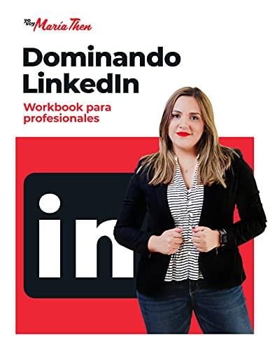 Dominando LinkedIn: Workbook para profesionales