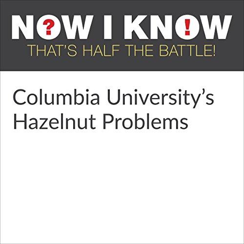 Columbia University's Hazelnut Problems cover art