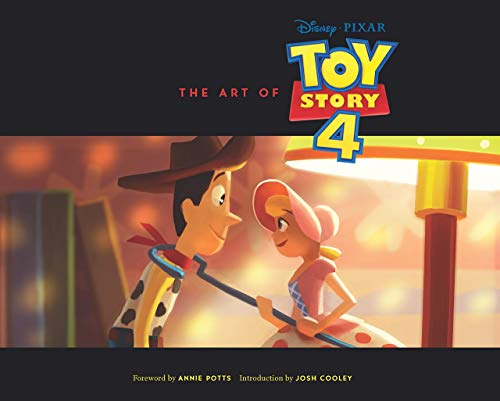 The Art Of Toy Story 4: (Toy Story Art Book, Pixar...