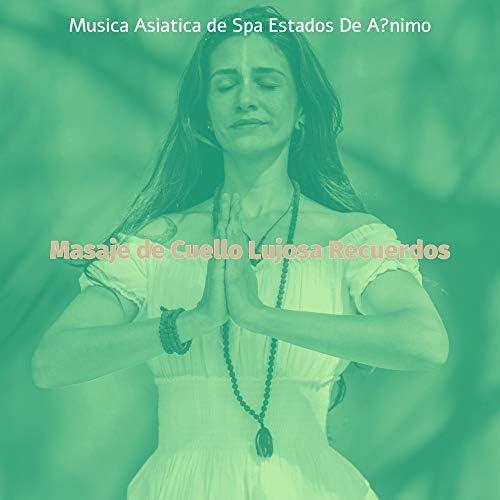Musica Asiatica de Spa Estados De Animo